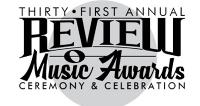 31st Annual Review Music Awards