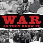 War As They Knew It: A U of M/Ohio State History Lesson