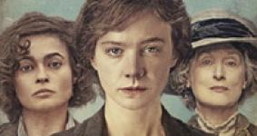 Films in Review • Suffragette: Deeds Not Words