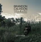 Brandon Calhoon - Let It Ride CD Release Concert