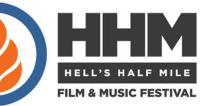 Festival Overview:  Opening the Lens on the 11th Annual Hells Half Mile Film & Music Festival