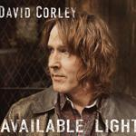 David Corley • Available Light