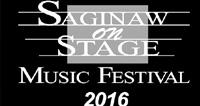 TUNING INTO  the 13th Annual SAGINAW ON STAGE MUSIC FESTIVAL