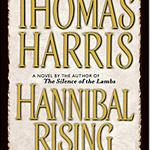 """Hannibal Rising\"": A Mouth Watering Taste of Early Lecter"