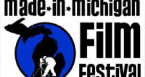 MADE-IN-MICHIGAN Film Festival •  DIRECTORS IN FOCUS